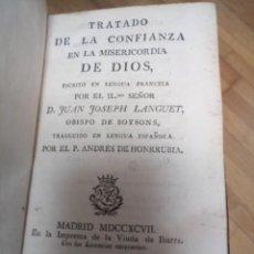 Libros de segunda mano: ANTIGUO LIBRO TRATADO CONFIANZA MISERICORDIA DE DIOS 1797. Lote 231392210