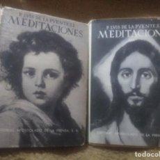 Libros de segunda mano: MEDITACIONES DE LOS MISTERIOS... LA PUENTE. 2 TOMOS. AP. PRENSA. 1962.. Lote 179102778