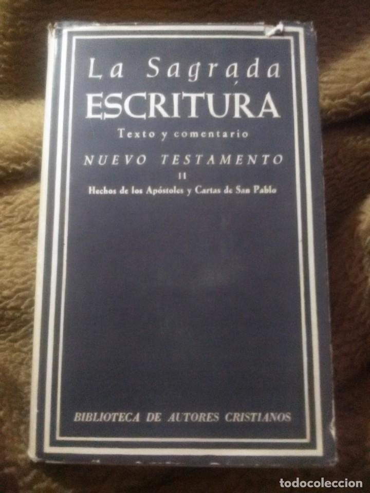 LA SAGRADA ESCRITURA, TEXTO Y COMENTARIO. N.T. II. J. LEAL Y OTROS. BAC, Nº 211. 1965. 2 ED. (Libros de Segunda Mano - Religión)