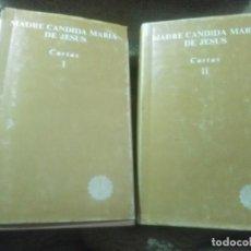 Libros de segunda mano: MADRE CÁNDIDA MARÍA DE JESÚS. CARTAS. (2 VOL.) BAC (FUERA DE COLECCIÓN). 1983.. Lote 231609130