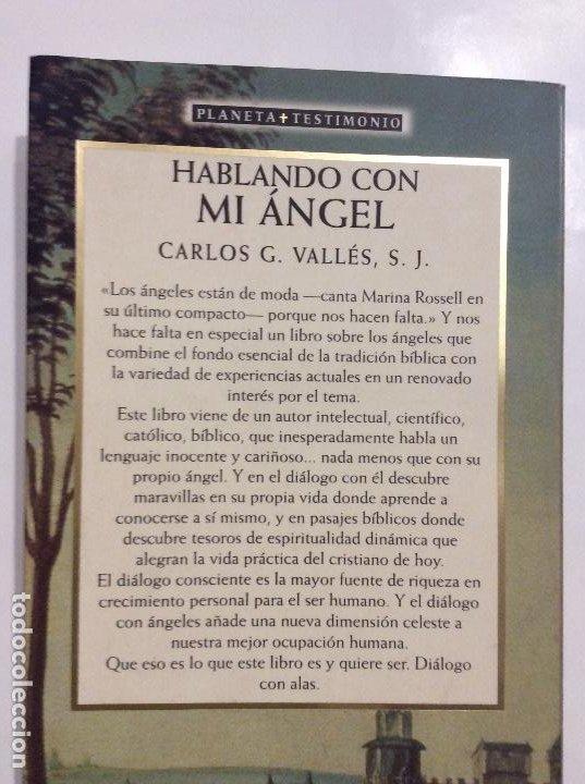 Libros de segunda mano: HABLANDO CON MI ÁNGEL CARLOS G. VALLES S.J. - Foto 2 - 232034585