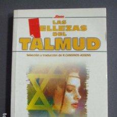 Libros de segunda mano: LAS BELLEZAS DEL TALMUD - R. CANSINOS-ASSENS. Lote 232161570