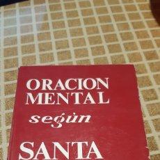 Livros em segunda mão: LIBRO ORACIÓN MENTAL SEGÚN SANTA TERESA, CARMELITA DESCALZO, 1977. Lote 232234585