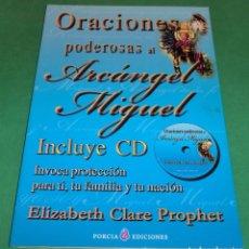 Libros de segunda mano: ORACIONES PODEROSAS AL ARCÁNGEL MIGUEL + CD [LIBRO NUEVO] - ELIZABETH CLARE PROPHET. Lote 232662585