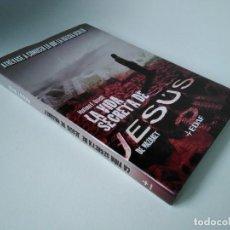Libros de segunda mano: MARIANO URRESTI. LA VIDA SECRETA DE JESÚS. ATRÉVASE A CONOCER LO QUE LA IGLESIA OCULTÓ. DEDICATORIA. Lote 232678735