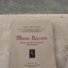 Libros de segunda mano: LIBRO MADRE NUESTRA - FEDERICO GARCÍA SANCHIZ - VALENCIA 1944 -. Lote 232911190