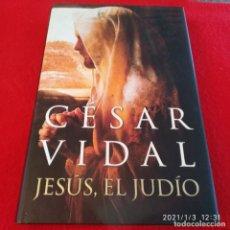 Libros de segunda mano: JESÚS, EL JUDÍO. DE CÉSAR VIDAL, 363 PÁGINAS, EN PASTA DURA CON SOBRECUBIERTA. Lote 232943480