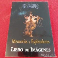 Libros de segunda mano: LAS EDADES DEL HOMBRE, MEMORIAS Y ESPLENDORES, LIBRO DE IMAGENES, CATEDRAL DE PALENCIA 1999,. Lote 232954030
