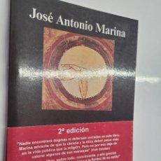 Libros de segunda mano: JOSÉ ANTONIO MARINA : POR QUÉ SOY CRISTIANO. Lote 233375975
