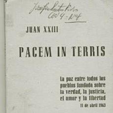 Libros de segunda mano: PACEM IN TERRIS. ENCICLICA DE JUAN XXIII. EDIT, APOSTOLADO DE LA PRENSA. 1963. Lote 233565565