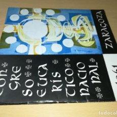 Libros de segunda mano: CONGRESO EUCARISTICO NACIONAL ZARAGOZA 1961 / FESTIVAL SACRO / / ESQ113. Lote 233679350