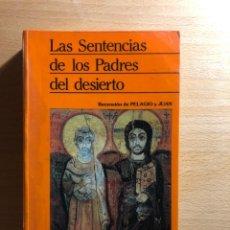 Libros de segunda mano: LAS SENTENCIAS DE LOS PADRES DEL DESIERTO.. RECENSIÓN DE PELAGIO Y JUAN. DDB. ASCETISMO. Lote 234742015