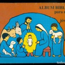Libros de segunda mano: NUMULITE * ÁLBUM BÍBLICO PARA NIÑOS Y JÓVENES EVANGELIO INFANTIL T8. Lote 234791915
