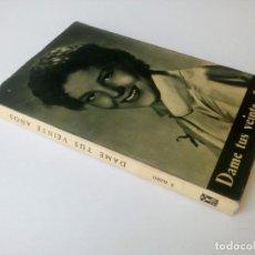 """Libros de segunda mano: """"DAME TUS VEINTE AÑOS"""" - PADRE ELISEO - 1962 - EDICIONES PAULINAS. Lote 234919515"""