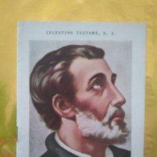 Libros de segunda mano: SAN FRANCISCO JAVIER - APOSTOL DE LAS INDIAS Y DEL JAPÓN - CELESTINO TESTORE S.J. - AÑO 1943. Lote 235015165