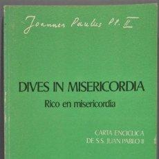 Libros de segunda mano: DIVES IN MISERCORDIA. RICO EN MISERICORDIA. JUAN PABLO II. Lote 235183655