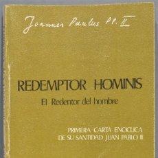 Libros de segunda mano: REDEMPTOR HOMINIS. JUAN PABLO II. Lote 235184005