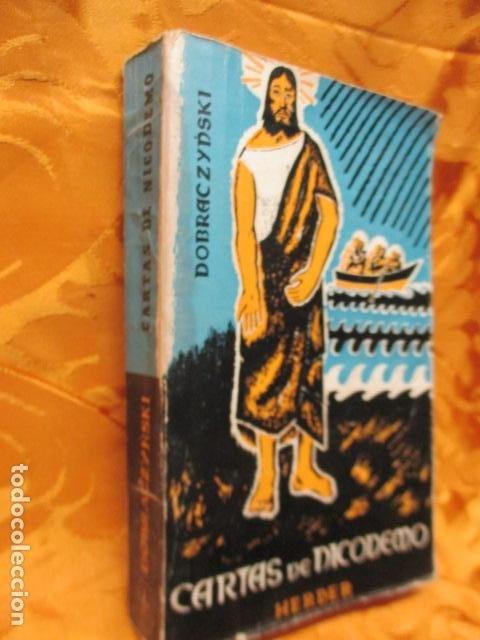 Libros de segunda mano: CARTAS DE DICODEMO - JAN DOBRACZYNSKI - HERDER - Foto 2 - 235216000