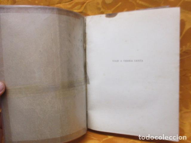 Libros de segunda mano: VIAJE A TIERRA SANTA - ALBERTO VIDAL - Foto 4 - 235217220