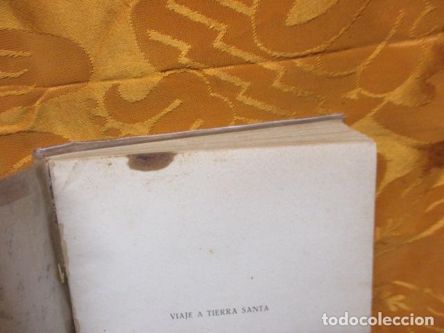 Libros de segunda mano: VIAJE A TIERRA SANTA - ALBERTO VIDAL - Foto 5 - 235217220