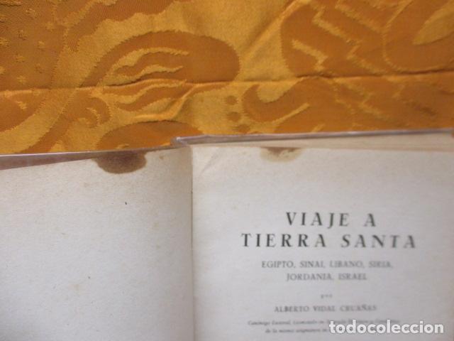 Libros de segunda mano: VIAJE A TIERRA SANTA - ALBERTO VIDAL - Foto 6 - 235217220