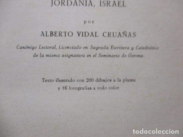 Libros de segunda mano: VIAJE A TIERRA SANTA - ALBERTO VIDAL - Foto 8 - 235217220