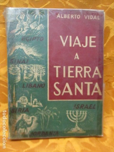 VIAJE A TIERRA SANTA - ALBERTO VIDAL (Libros de Segunda Mano - Religión)