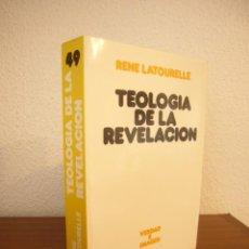 Libros de segunda mano: RENÉ LATOURELLE: TEOLOGÍA DE LA REVELACIÓN (SÍGUEME, 1995) MUY BUEN ESTADO. Lote 235553575