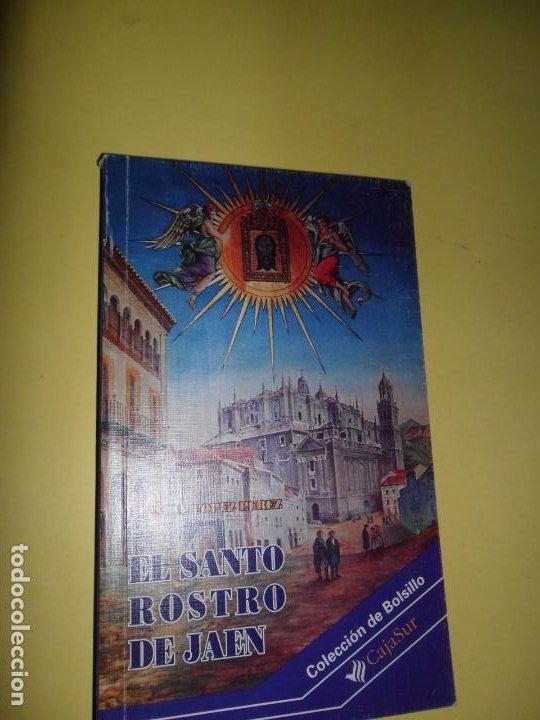 EL SANTO ROSTRO DE JAÉN, MANUEL LÓPEZ PÉREZ, ED. CAJASUR (Libros de Segunda Mano - Religión)