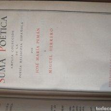 Libros de segunda mano: SUMA POÉTICA AMPLIA COLECCIÓN DE LA POESÍA RELIGIOSA ESPAÑOLA (1944). Lote 236436540
