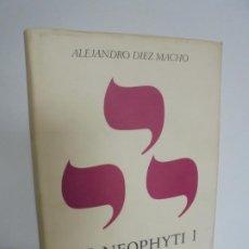 Libros de segunda mano: ALEJANDRO DIEZ MACHO. MS. NEOPHYTI I. TOMO I GENESIS. INVESTIGACIONES CIENTIFICAS 1968. Lote 236447485
