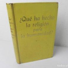 Libros de segunda mano: ¿QUE HA HECHO LA RELIGIÓN PARA LA HUMANIDAD? (WATCHTOWER BIBLE-1953) TESTIGOS DE JEHOVÁ. Lote 288598418