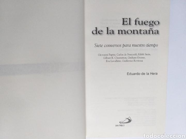 Libros de segunda mano: El fuego de la montaña. Siete conversos para nuestro tiempo. Papini Edith Stein Chesterton Gra - Foto 6 - 236594775