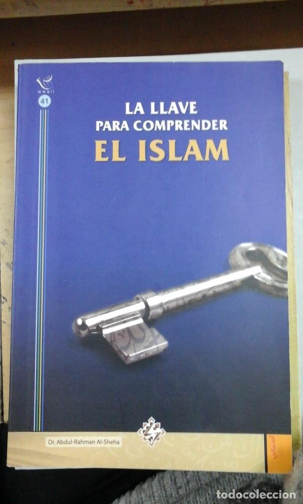 LA LLAVE PARA COMPRENDER EL ISLAM (RIYADH, 1999) (Libros de Segunda Mano - Religión)
