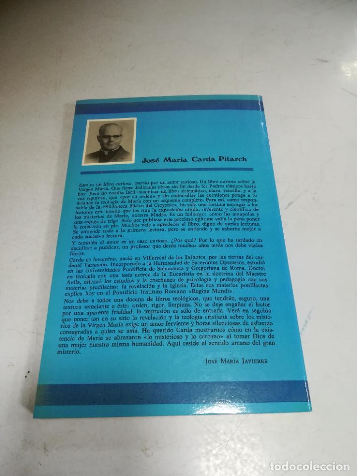 Libros de segunda mano: EL MISTERIO DE MARIA. JOSE MARIA CARDA PITARCH. BIBLIOTECA BASICA DEL CREYENTE. 2º ED. 204 PAG - Foto 6 - 236616980