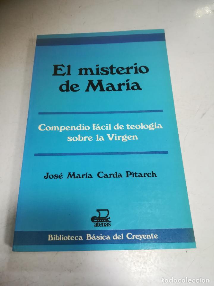 EL MISTERIO DE MARIA. JOSE MARIA CARDA PITARCH. BIBLIOTECA BASICA DEL CREYENTE. 2º ED. 204 PAG (Libros de Segunda Mano - Religión)