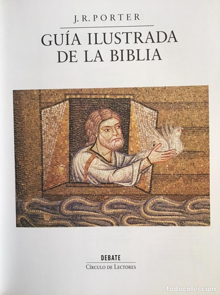 Libros de segunda mano: GUIA ILUSTRADA DE LA BIBLIA / J. R. PORTER / DEBATE-CÍRCULO DE LECTORES - Foto 4 - 236618950