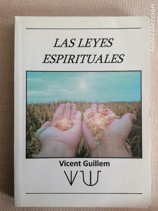LAS LEYES ESPIRITUALES. VICENT GUILLEM 2011 236PP (Libros de Segunda Mano - Religión)