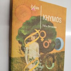 Libros de segunda mano: KHYMÓS, POR FÉLIX SERRATOSA. Lote 236701390