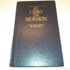 Libros de segunda mano: LIBRO TAPA DURA. EL LIBRO DEL MORMÓN. OTRO TESTAMENTO DE JESUCRISTO. 1992. Lote 236769745