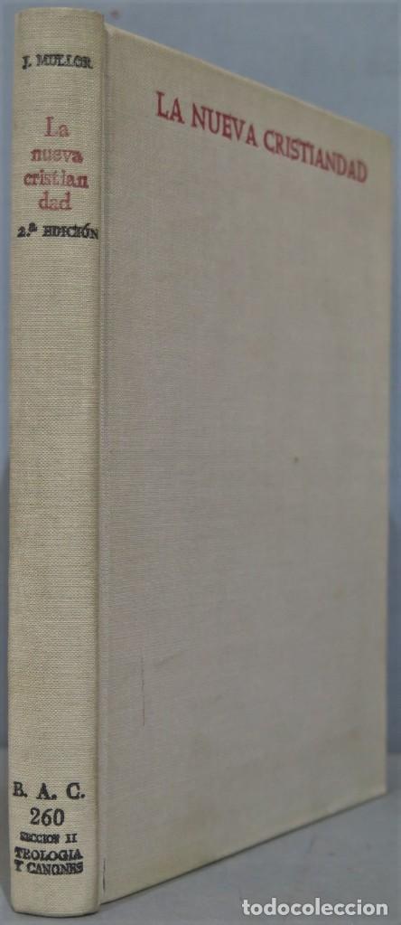 1968.- LA NUEVA CRISTIANDAD. MULLOR GARICA. B.A.C (Libros de Segunda Mano - Religión)
