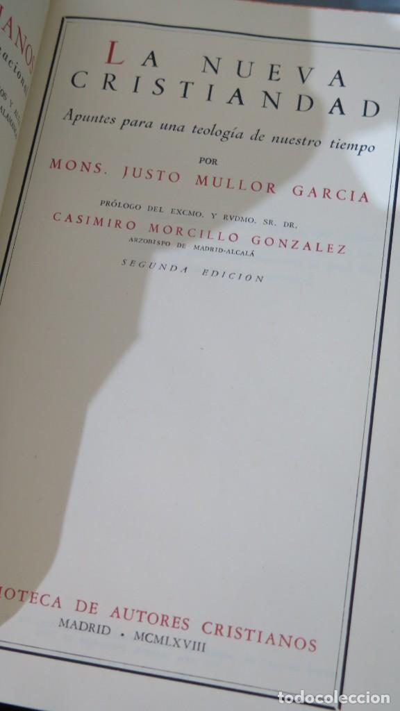 Libros de segunda mano: 1968.- LA NUEVA CRISTIANDAD. MULLOR GARICA. B.A.C - Foto 2 - 236815550