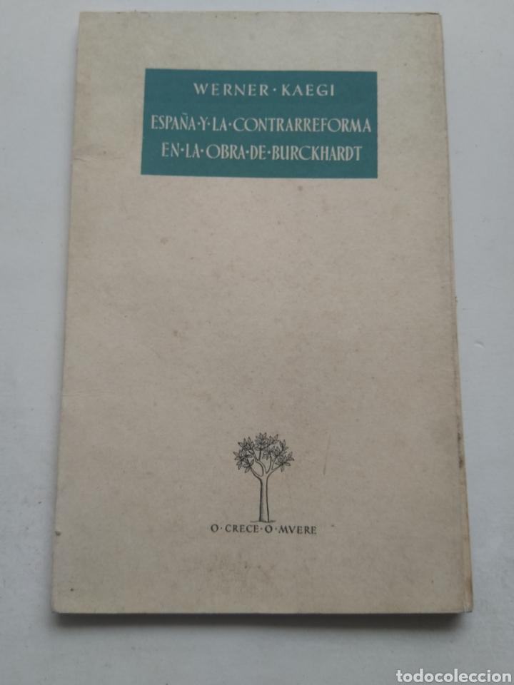 ESPAÑA Y LA CONTRARREFORMA EN LA OBRA DE BURCKHARDT (Libros de Segunda Mano - Religión)