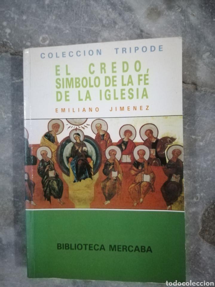 EL CREDO SÍMBOLO DE LA FE DE LA IGLESIA (Libros de Segunda Mano - Religión)