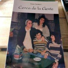 Libros de segunda mano: CERCA DE LA GENTE, COMUNIDAD DOMINICA, TOMAS TURRADO, 1996, 164 PAGINAS. Lote 237077525