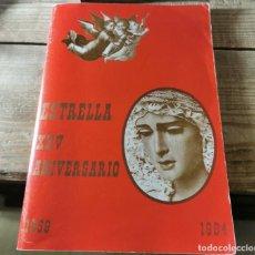 Libros de segunda mano: SEMANA SANTA DOS HERMANAS, 1984, ESTRELLA XXV ANIVERSARIO, HERMANDAD DE LA BORRIQUITA,96 PAGINAS. Lote 237084890