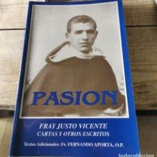 Libros de segunda mano: PASION FRAY JUSTO VICENTE TESTIGOS DE LA PASION DOMINICOS DE LA BETICA 1936 - FRAY JUSTO VICENTE. Lote 237085950