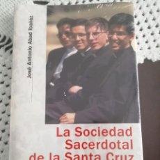 Libros de segunda mano: LA SOCIEDAD SACERDOTAL DE LA SANTA CRUZ, JOSÉ ANTONIO ABAD, PALABRA (5 EJEMPLARES). Lote 237180145