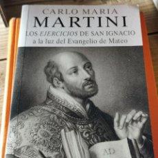 Libros de segunda mano: LOS EJERCICIOS DE SAN IGNACIO A LA LUZ DEL EVANGELIO DE MATEO.. - CARLO MARIA MARTINI... Lote 237250755