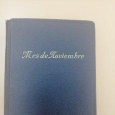 Libros de segunda mano: EL MES DE NOVIEMBRE, FRANCISCO VITALI, APOSTOLADO DE LA PRENSA, 1956. Lote 237358410